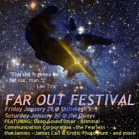 8b9b44b4 Friday- January 29th: Mishap and AM & A ' s first ever Far Out Festival:  Part I